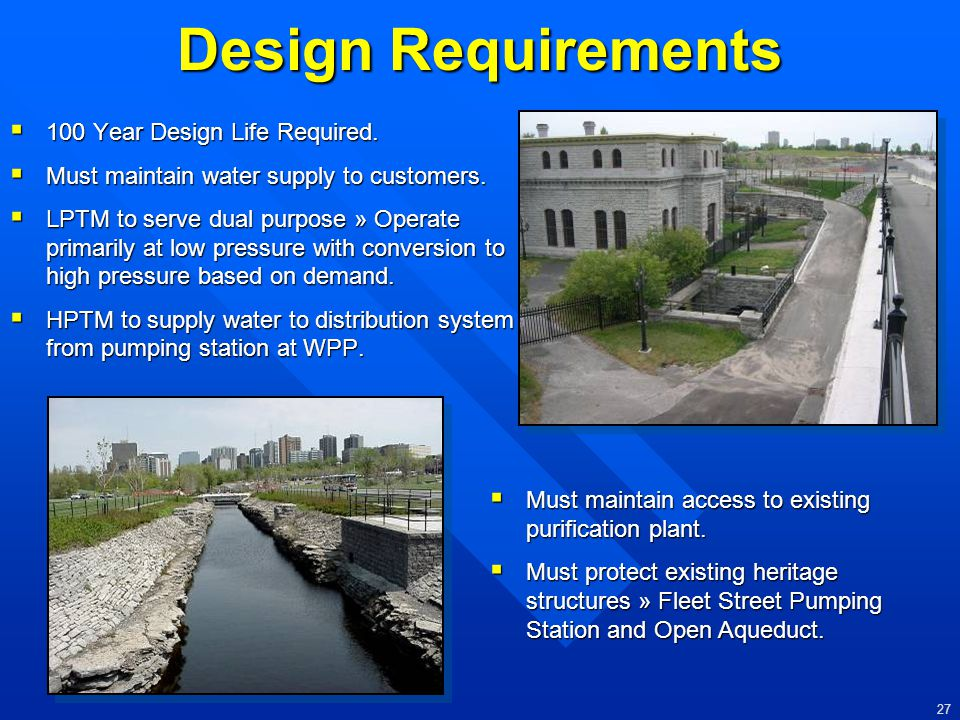 Design Requirements 100 Year Design Life Required.