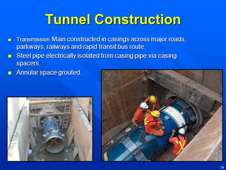 Tunnel Construction Transmission Main constructed in casings across major roads, parkways, railways and rapid transit bus route.