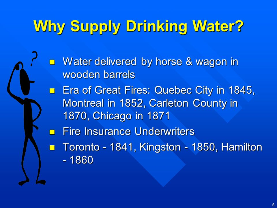 Why Supply Drinking Water