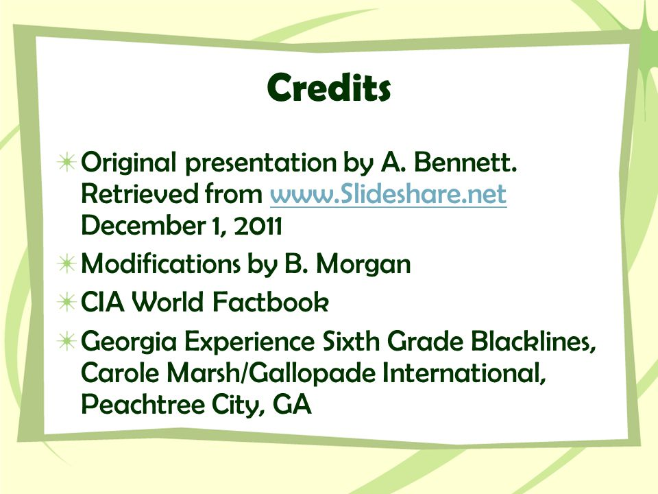 Credits Original presentation by A. Bennett. Retrieved from www.Slideshare.net December 1, 2011. Modifications by B. Morgan.