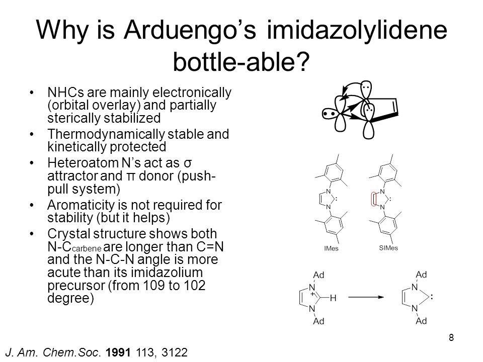 Why is Arduengo's imidazolylidene bottle-able