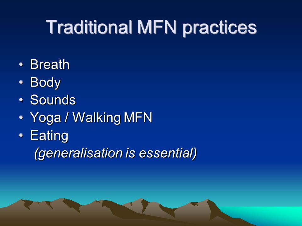 Traditional MFN practices