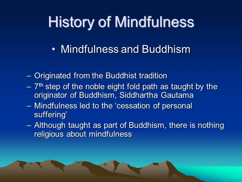 History of Mindfulness