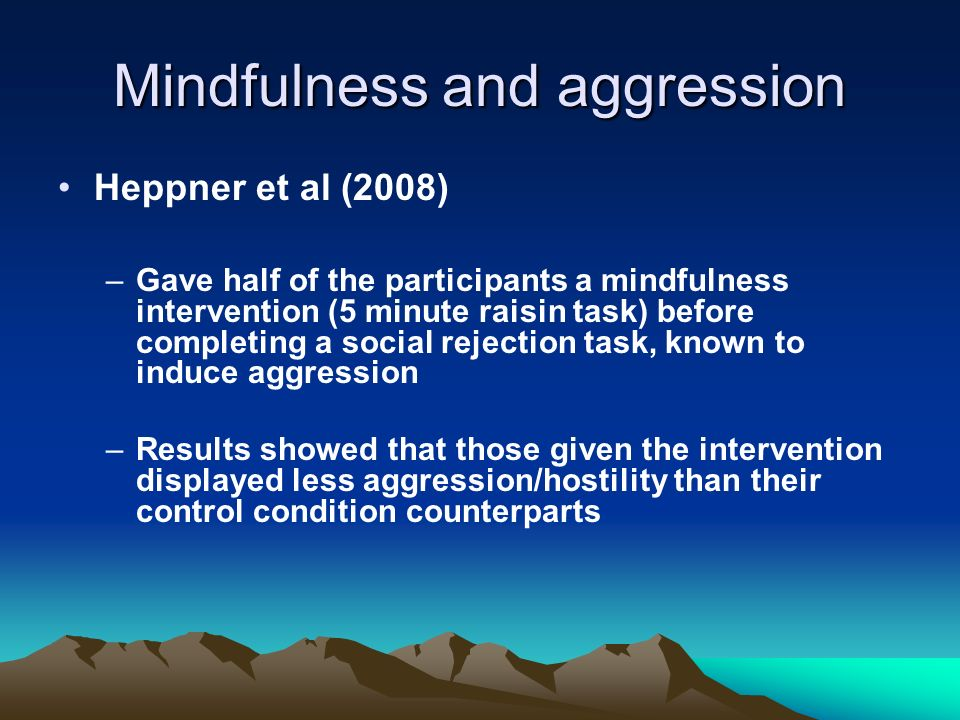 Mindfulness and aggression