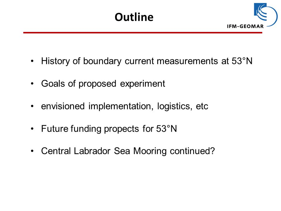 Outline History of boundary current measurements at 53°N
