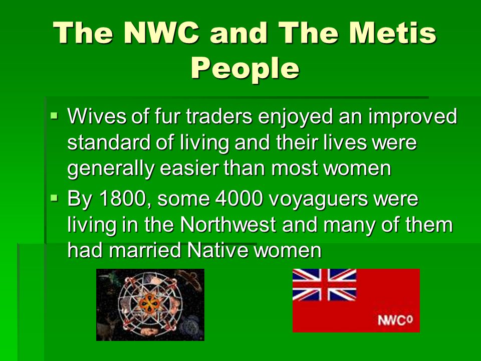 The NWC and The Metis People
