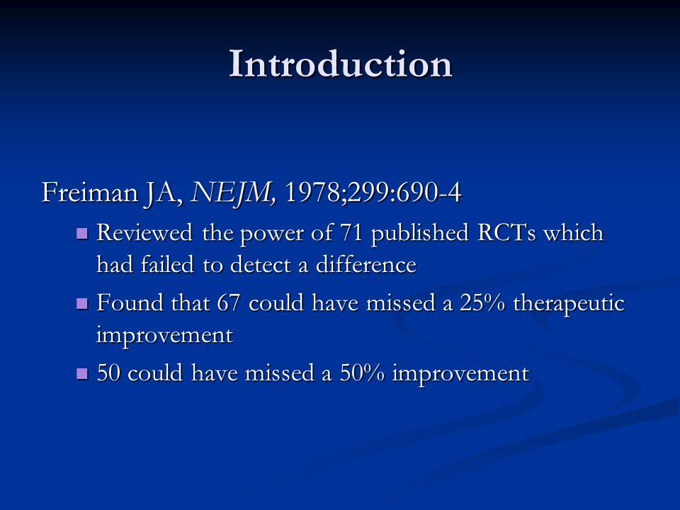 Introduction Freiman JA, NEJM, 1978;299:690-4