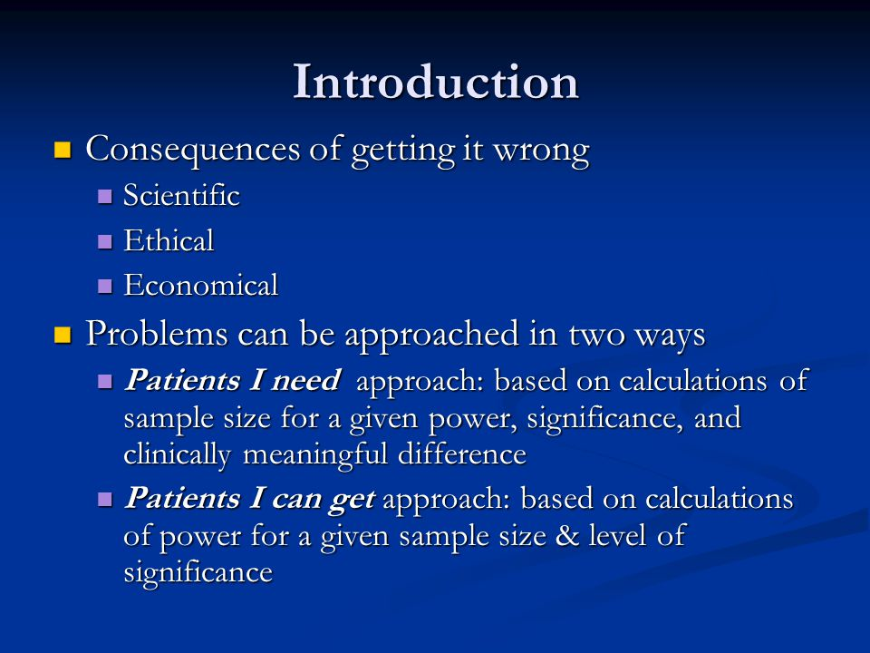 Introduction Consequences of getting it wrong