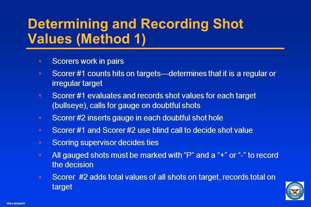 Determining and Recording Shot Values (Method 1)