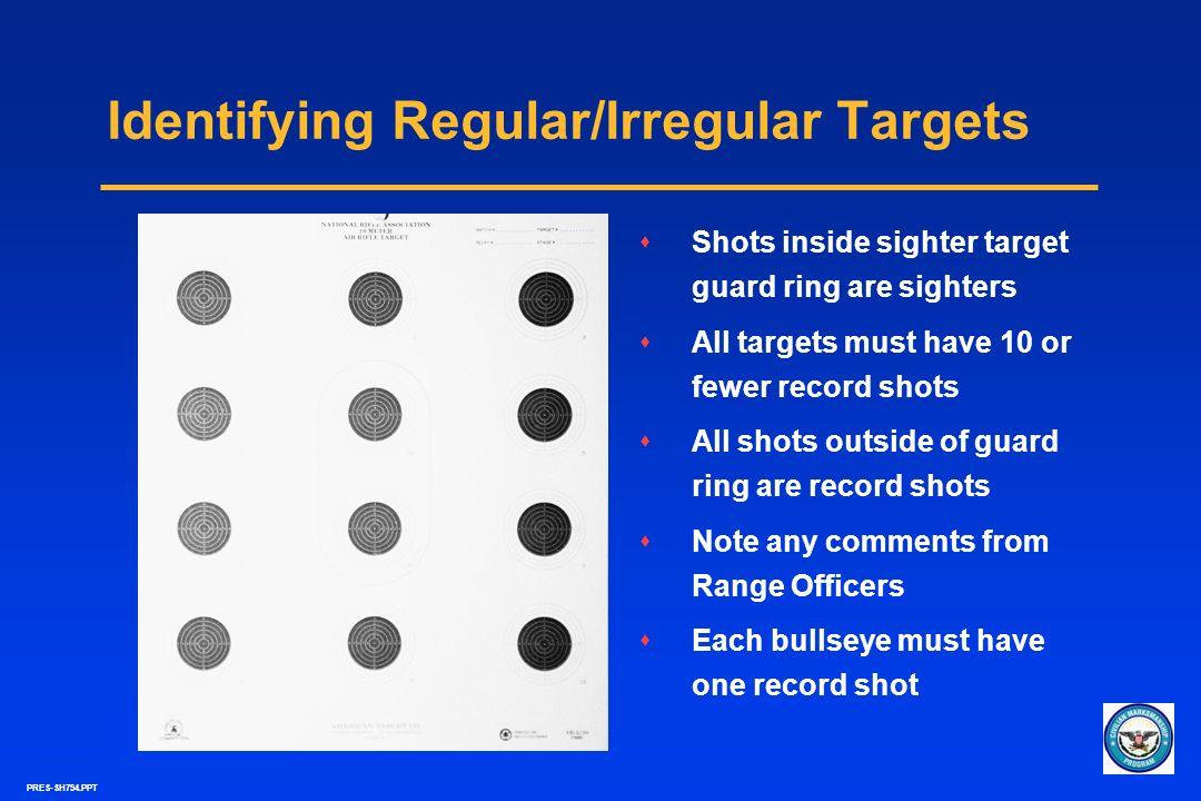 Identifying Regular/Irregular Targets