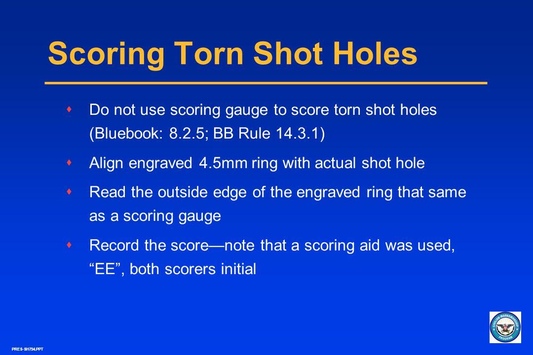 Scoring Torn Shot Holes