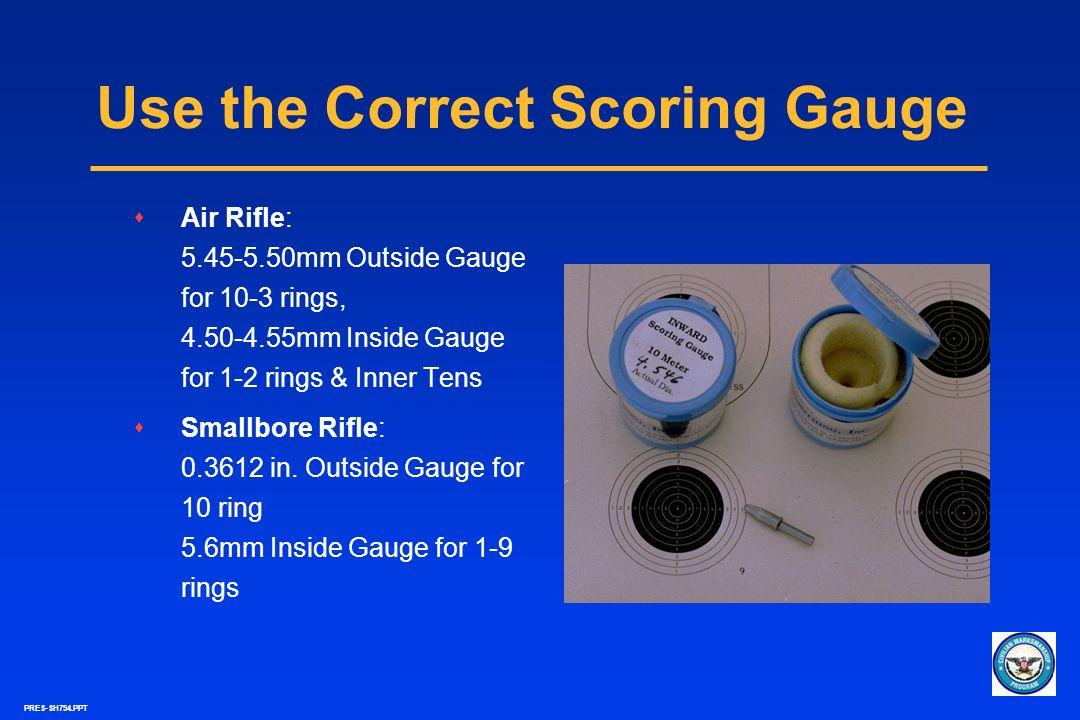 Use the Correct Scoring Gauge