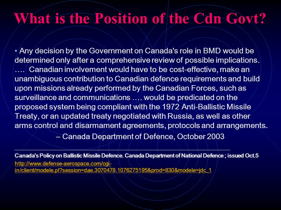 What is the Position of the Cdn Govt