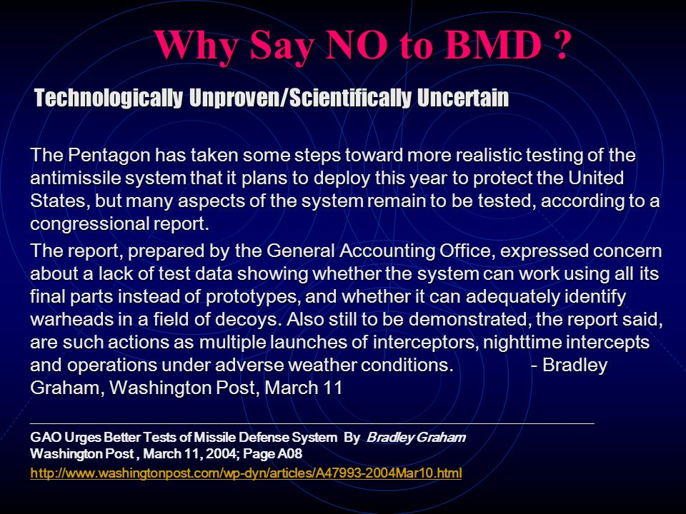 Why Say NO to BMD Technologically Unproven/Scientifically Uncertain