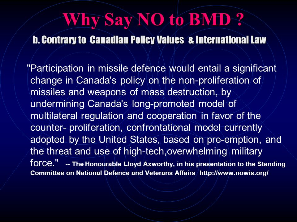 b. Contrary to Canadian Policy Values & International Law