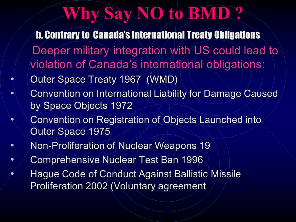 b. Contrary to Canada's International Treaty Obligations