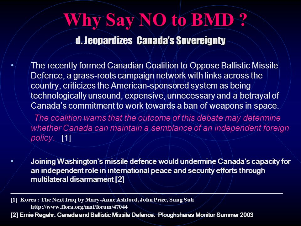 d. Jeopardizes Canada's Sovereignty