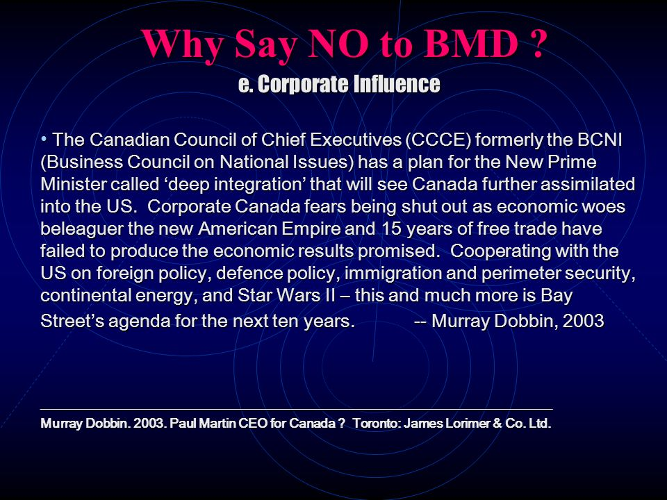 Why Say NO to BMD e. Corporate Influence