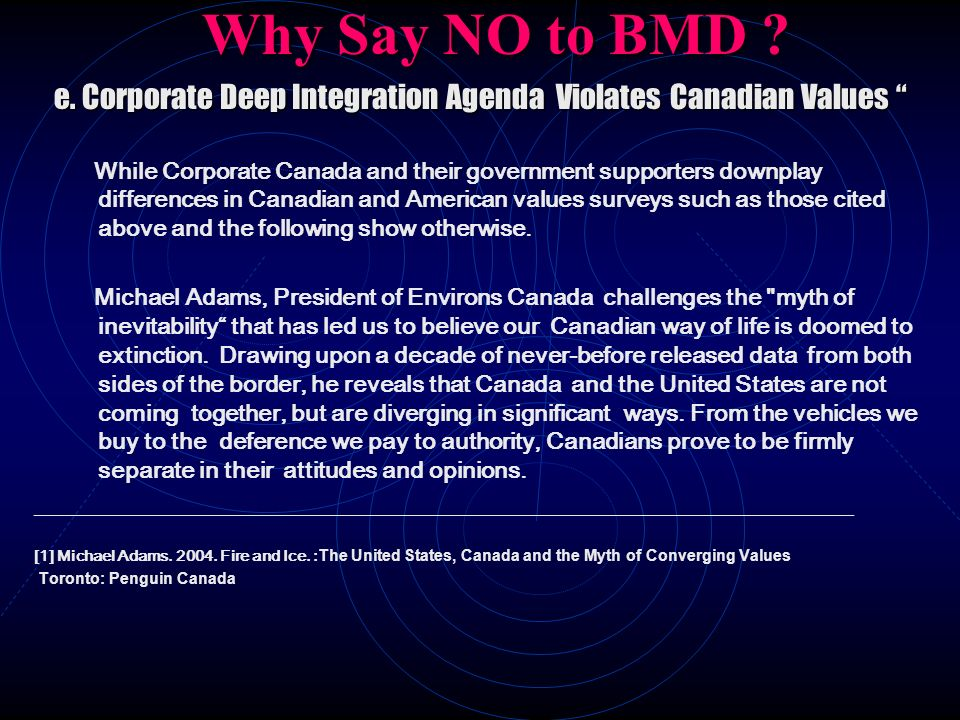 e. Corporate Deep Integration Agenda Violates Canadian Values