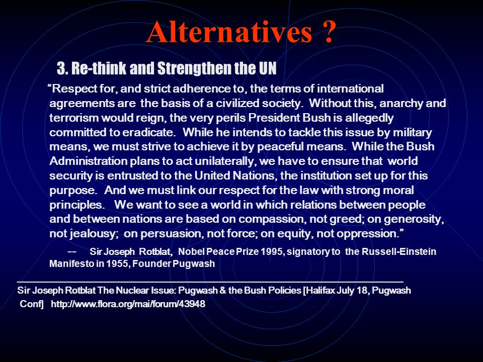 Alternatives 3. Re-think and Strengthen the UN