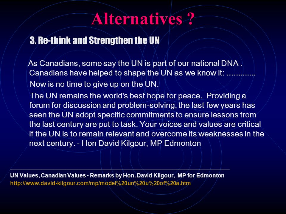 Alternatives Now is no time to give up on the UN.