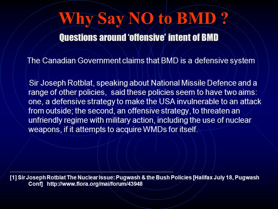 Questions around 'offensive' intent of BMD