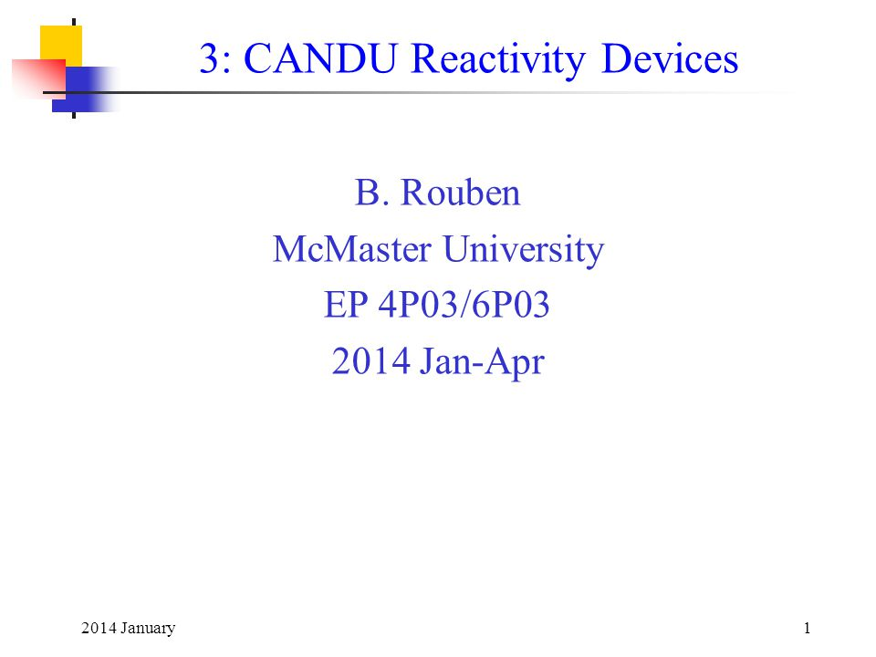 3: CANDU Reactivity Devices