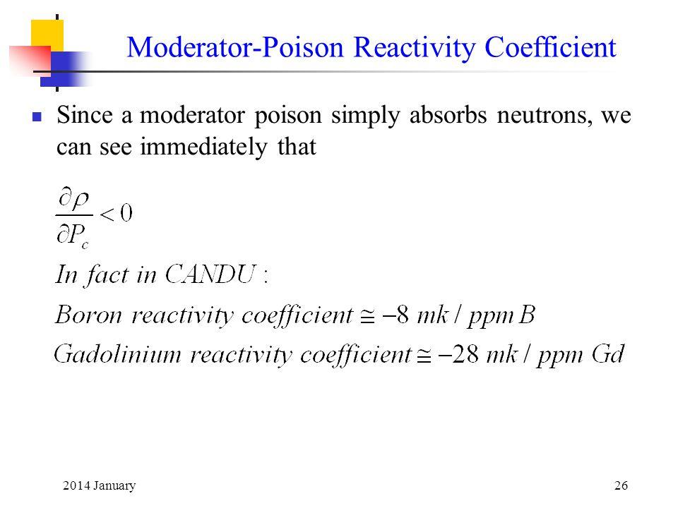Moderator-Poison Reactivity Coefficient