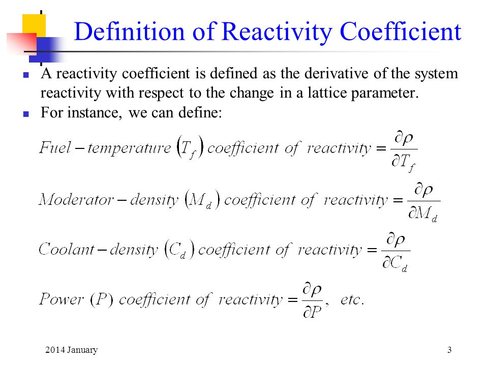 Definition of Reactivity Coefficient