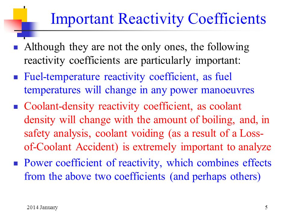 Important Reactivity Coefficients