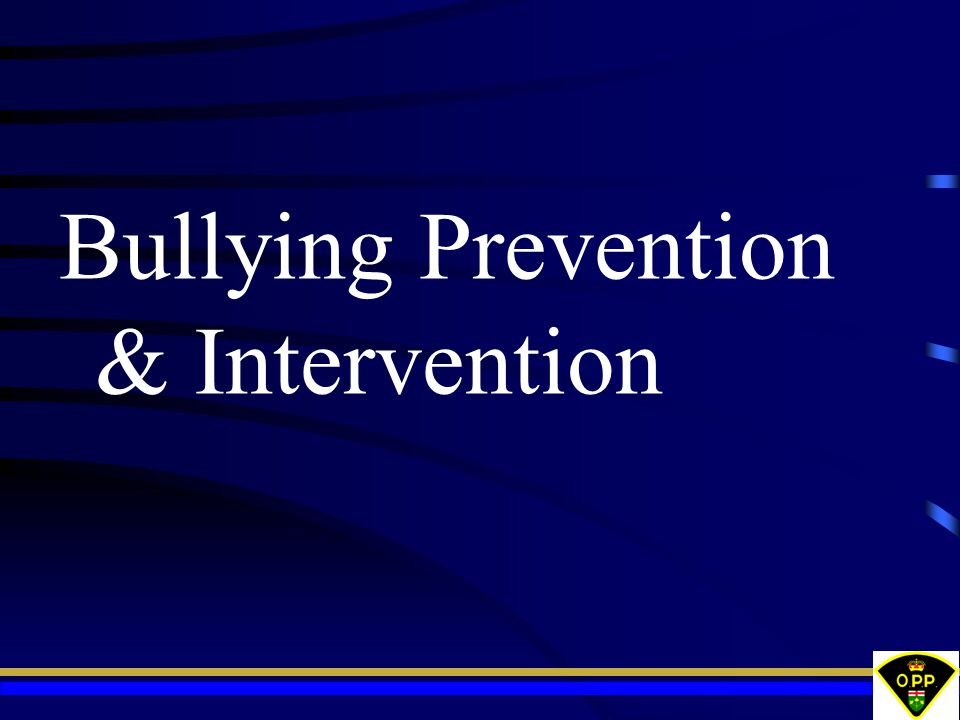 Bullying Prevention & Intervention