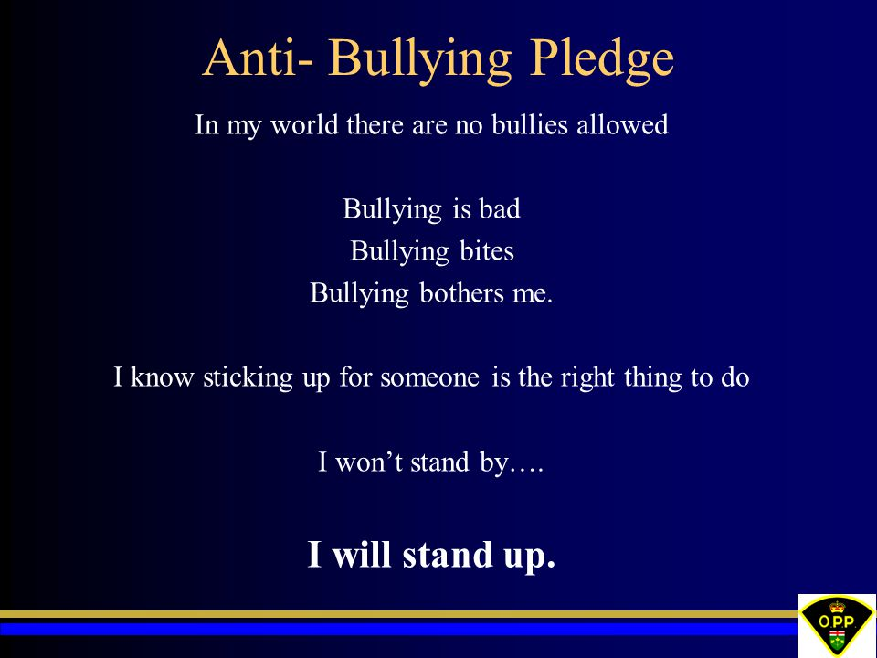 Anti- Bullying Pledge I will stand up.