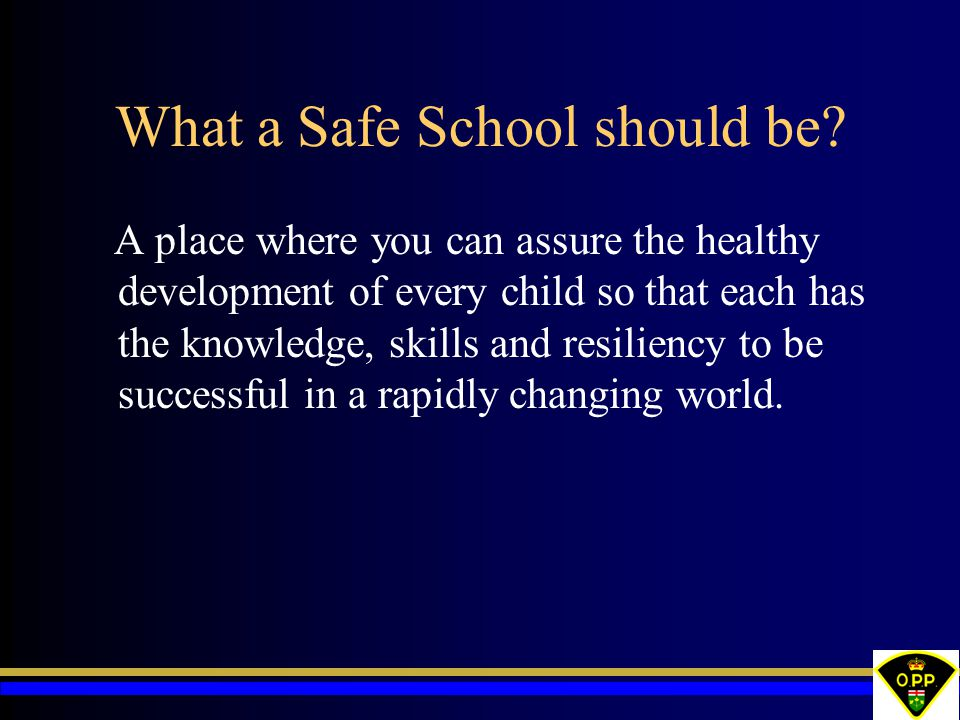 What a Safe School should be