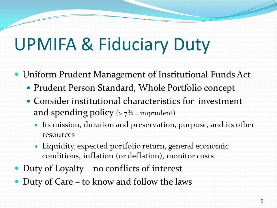 UPMIFA & Fiduciary Duty