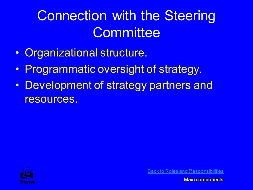 Connection with the Steering Committee