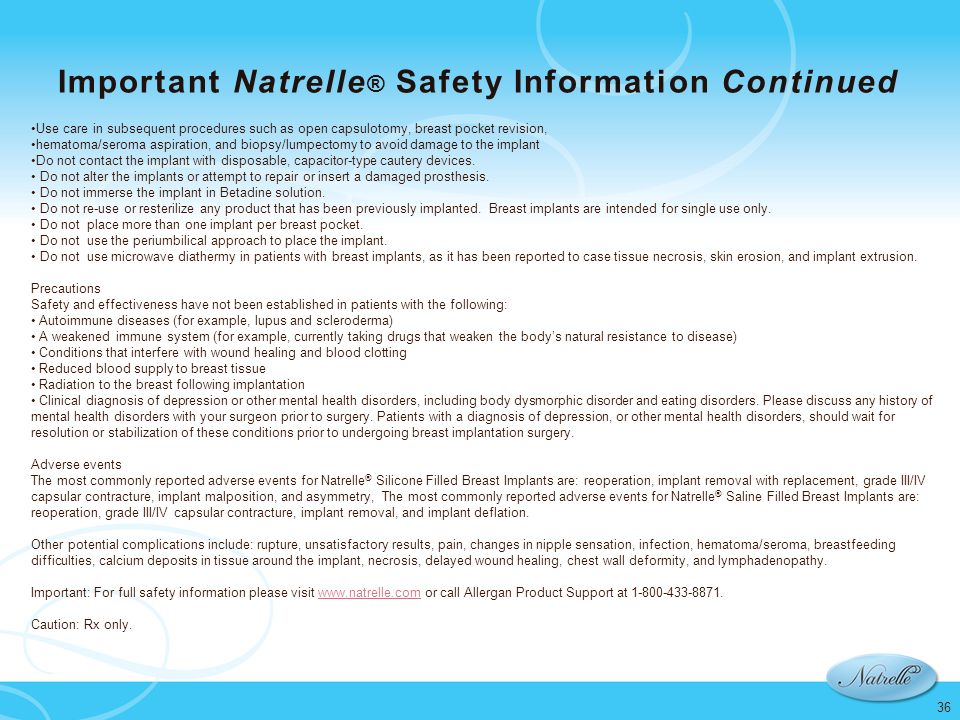 Important Natrelle® Safety Information Continued