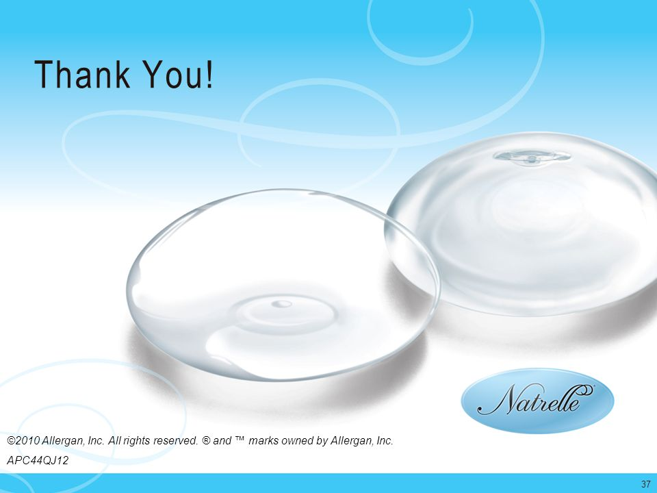 Thank You. ©2010 Allergan, Inc. All rights reserved.