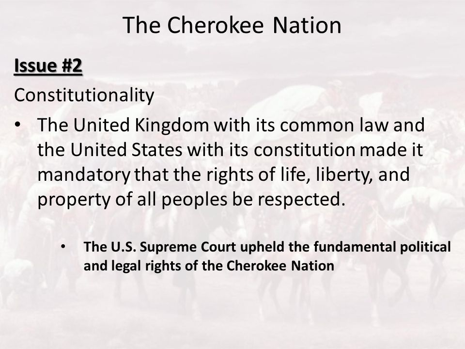 The Cherokee Nation Issue #2 Constitutionality