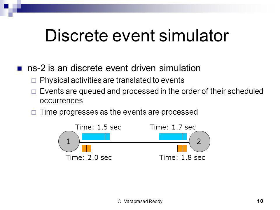 Discrete event simulator