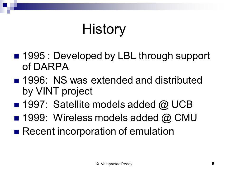 History 1995 : Developed by LBL through support of DARPA