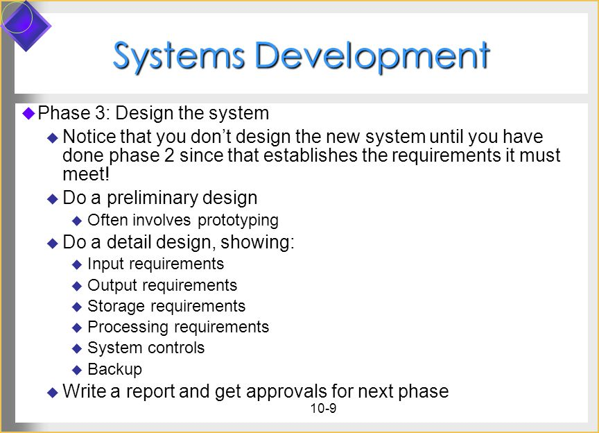 Systems Development Phase 3: Design the system