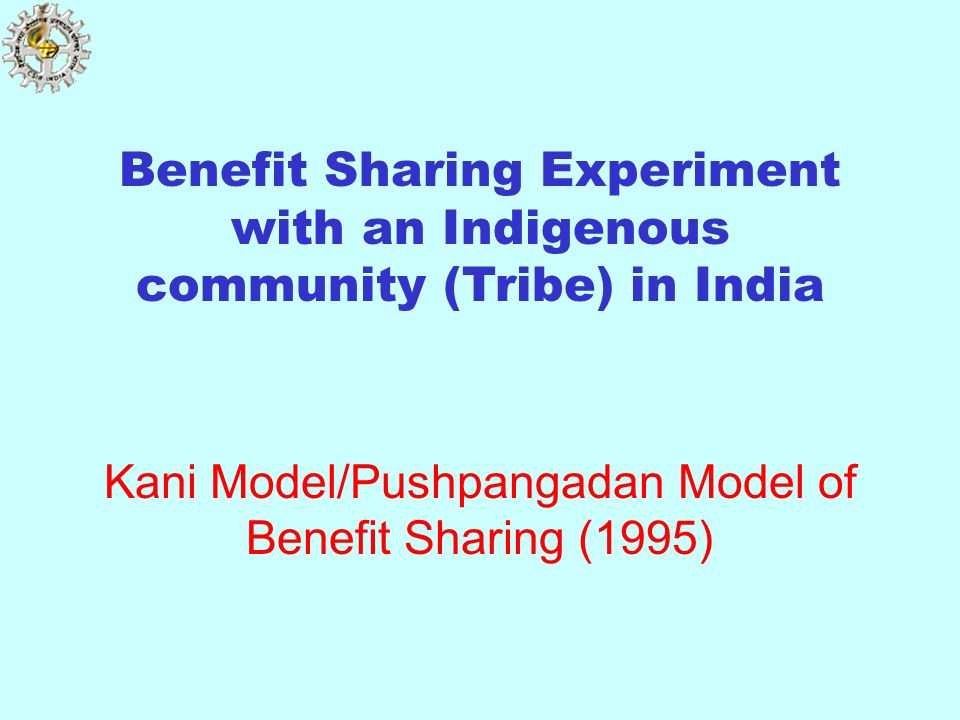 Kani Model/Pushpangadan Model of Benefit Sharing (1995)