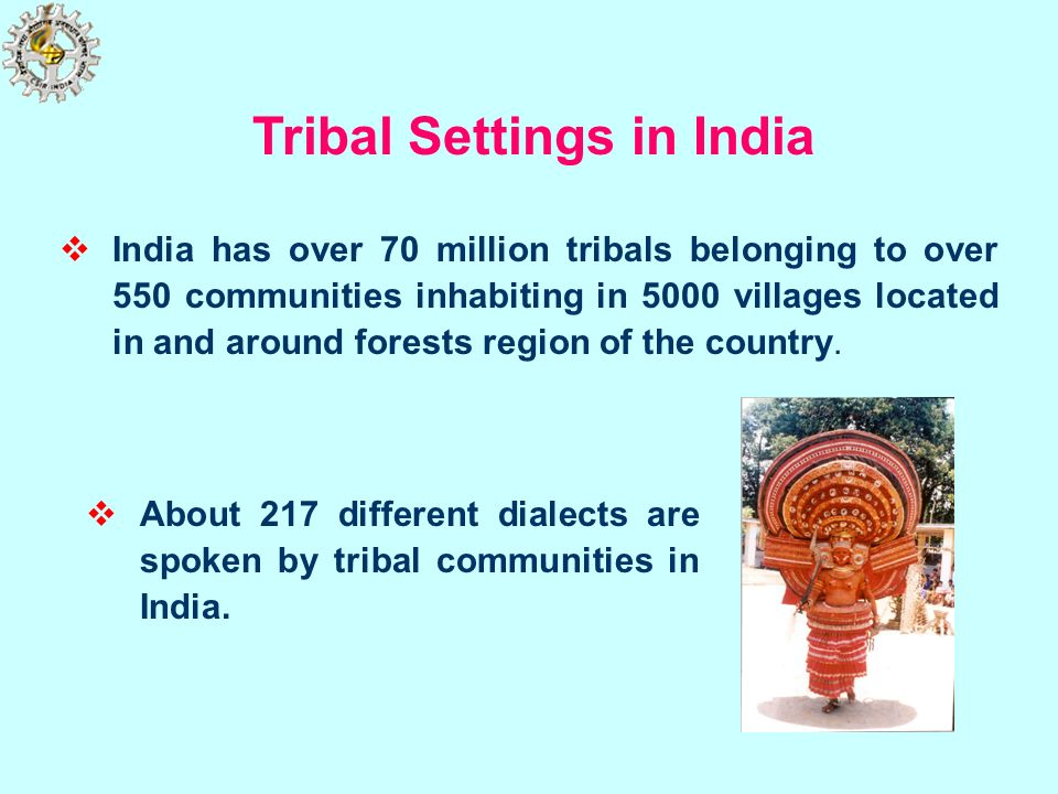 Tribal Settings in India
