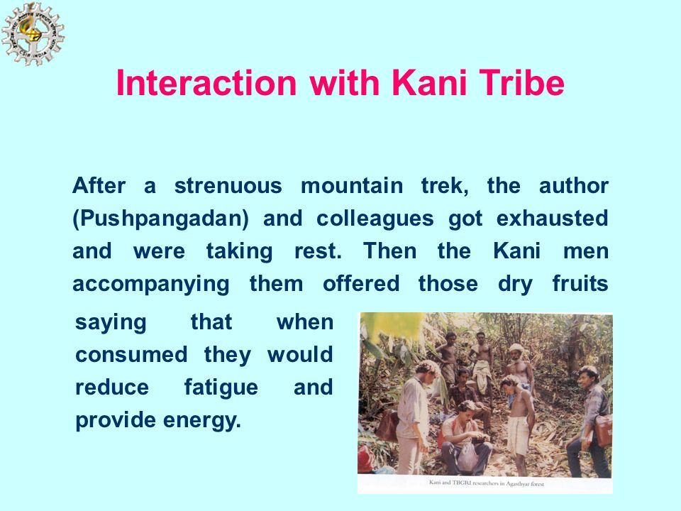 Interaction with Kani Tribe