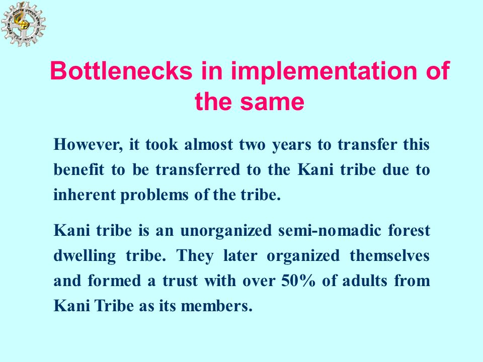 Bottlenecks in implementation of the same