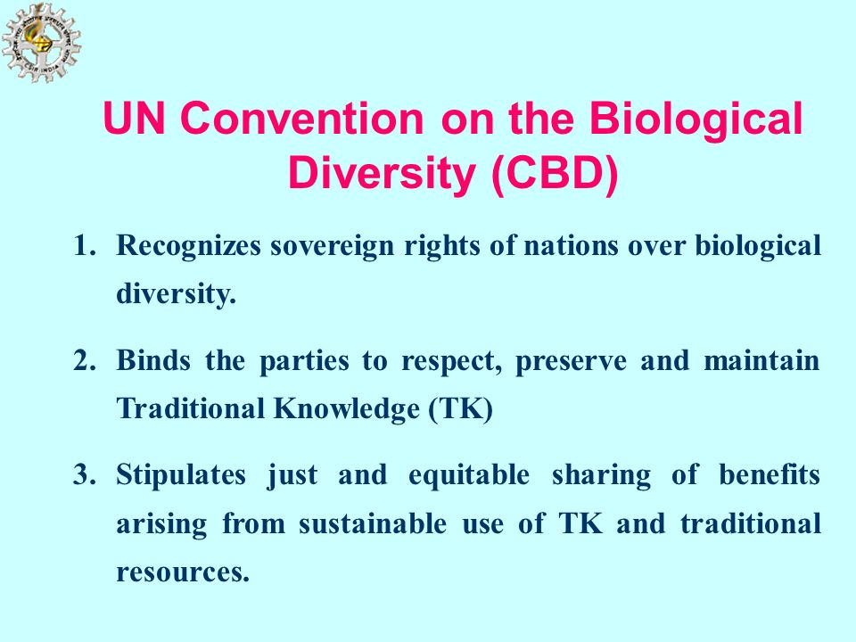 UN Convention on the Biological Diversity (CBD)