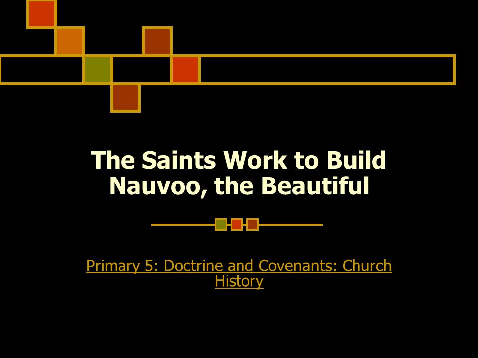 The Saints Work to Build Nauvoo, the Beautiful