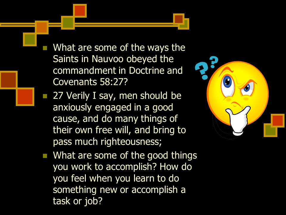 What are some of the ways the Saints in Nauvoo obeyed the commandment in Doctrine and Covenants 58:27