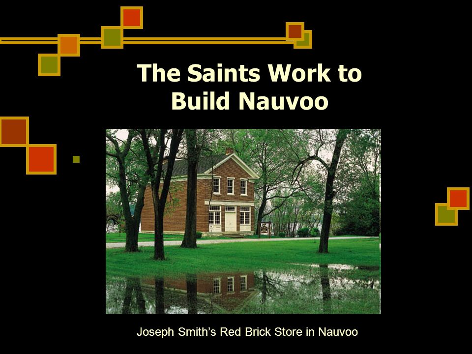 The Saints Work to Build Nauvoo