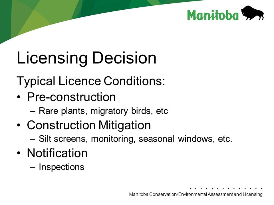 Licensing Decision Typical Licence Conditions: Pre-construction